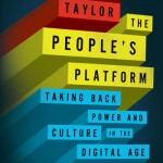 The People's Platform, by Astra Taylor
