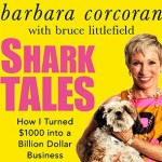 Shark Tales, by Barbara Corcoran