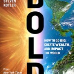 Bold, by Peter Diamandis and Steven Kotler